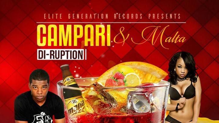 Di Ruption - Campari and Malta [5/10/2016]