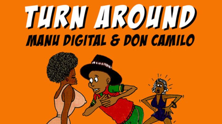 ManuDigital & Don Camilo - Turn Around [2/18/2015]