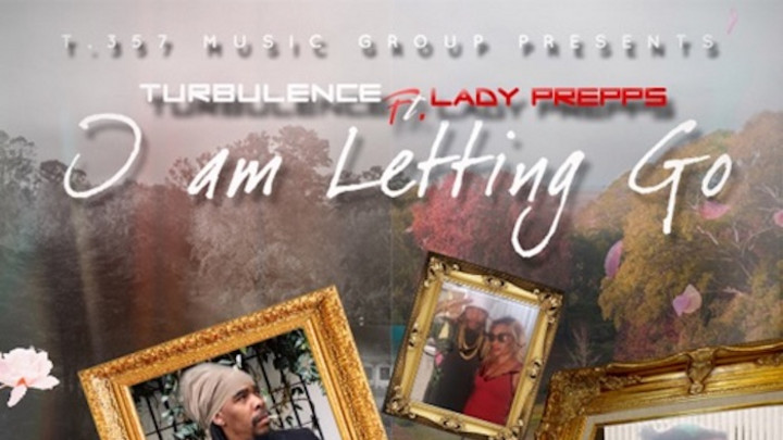 Turbulence feat. Lady Prepps - I Am Letting Go [5/22/2020]