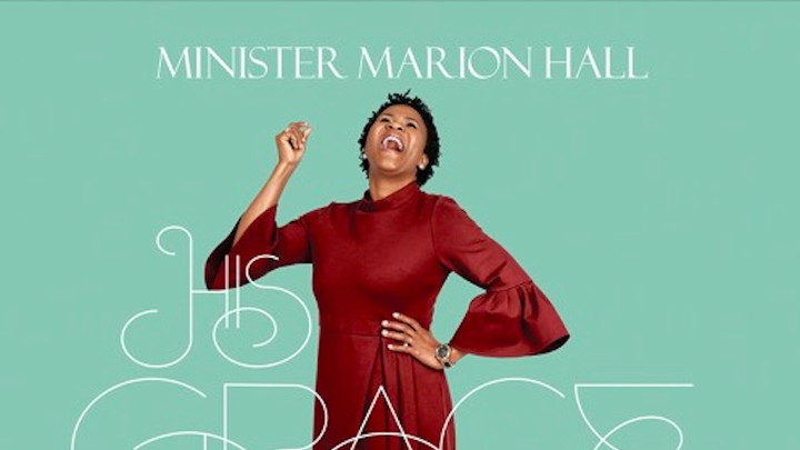 Minister Marion Hall - His Grace [7/20/2018]