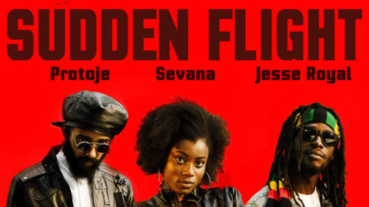 Protoje - Sudden Flight feat. Sevana & Jesse Royal [3/17/2015]