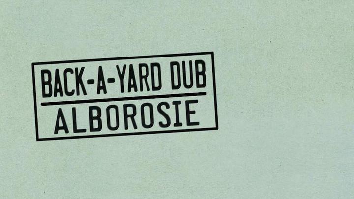 Alborosie - Back-a-Yard Dub (Full Album) [4/23/2021]
