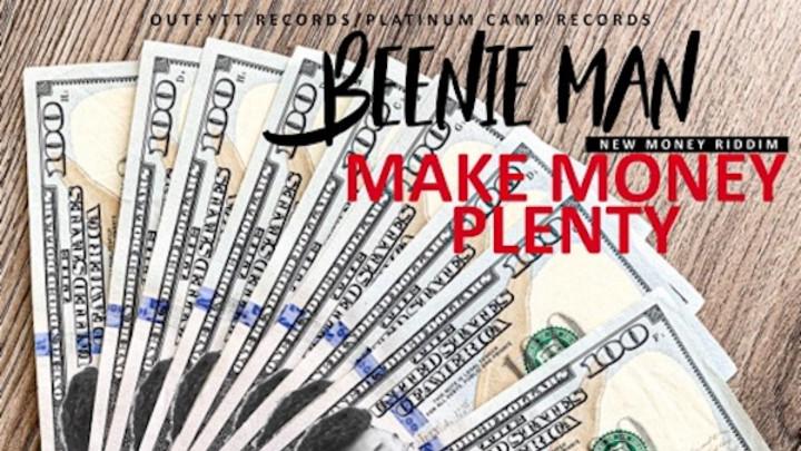 Beenie Man - Make Money Plenty [5/29/2020]