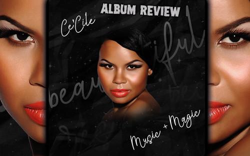 Album Review: Ce'Cile - Music + Magic
