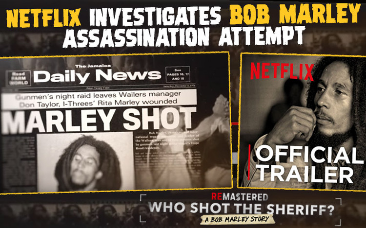 Who Shot the Sheriff? Netflix' ReMastered Series Investigates Bob Marley Assassination Attempt