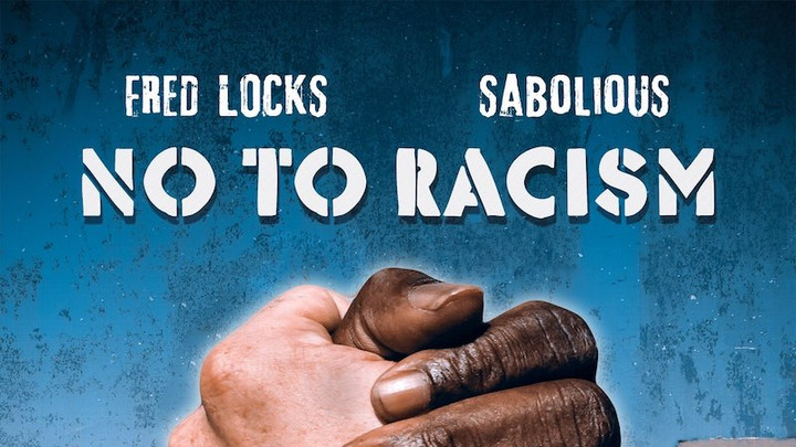 Fred Locks - No To Racism [7/13/2020]