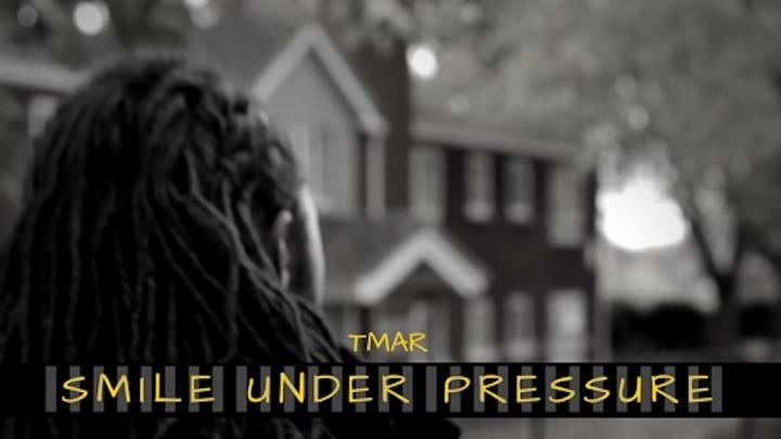 Tmar - Smile Under Pressure [9/8/2017]