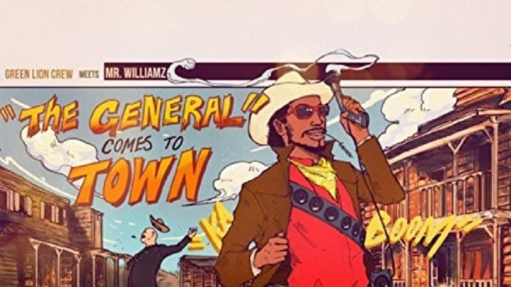 Mr. Williamz meets Green Lion Crew - The General Comes To Town (Full Album) [9/22/2017]