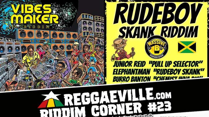 Reggaeville Riddim Corner #23 [5/14/2018]