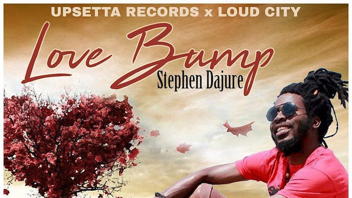 Stephen Dajure - Love Bump [7/31/2018]