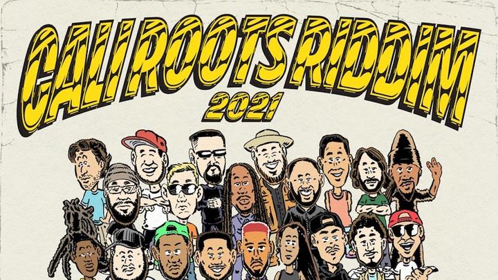 Cali Roots Riddim 2021 (Megamix) [5/28/2021]