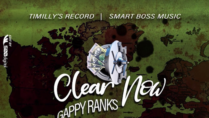 Gappy Ranks - Clear Now [11/30/2020]