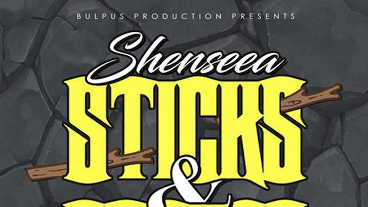 Shenseea - Sticks & Stones [11/30/2018]