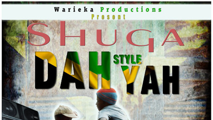 Shuga - Dah Style Yah [9/22/2017]
