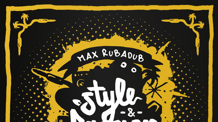 Max RubaDub feat. General Trix & G Ras - Good Vibes [2/19/2018]