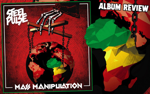 Album Review: Steel Pulse - Mass Manipulation