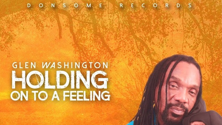 Glen Washington - Hold On To A Feeling [11/6/2020]