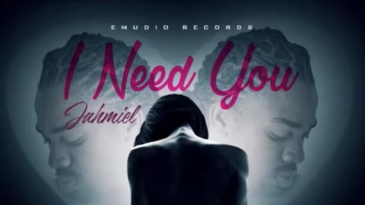 Jahmiel - I Need You [2/13/2019]