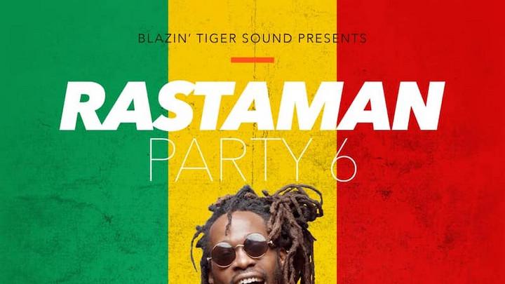 Blazin Tiger - Rastaman Party 6 (Mixtape) [8/27/2020]