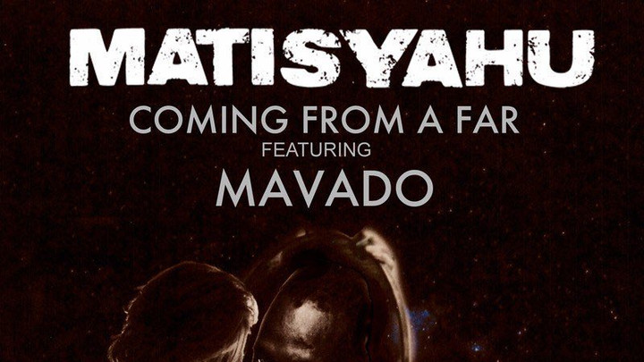 Matisyahu feat. Mavado - Coming From Afar [5/23/2018]