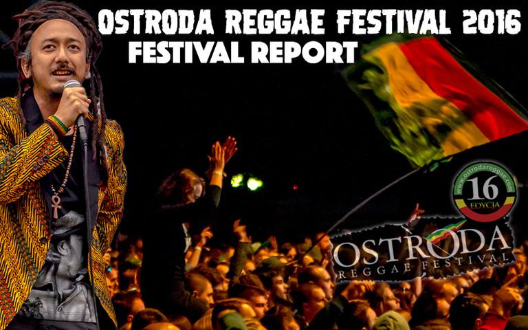 Festival Report - Ostroda Reggae Festival 2016