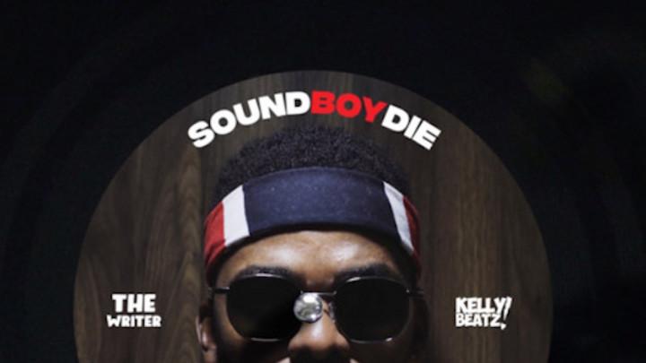 The Writer - Soundboy Die [3/17/2020]