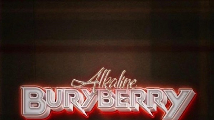 Alkaline - Buryberry [8/28/2020]