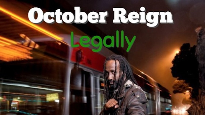 October Reign - Legally [10/19/2016]