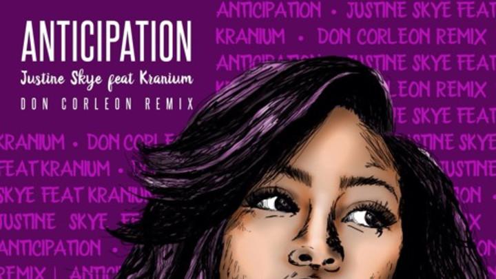 Justine Skye feat. Kranium - Anticipation (Don Corleon Remix) [9/25/2015]