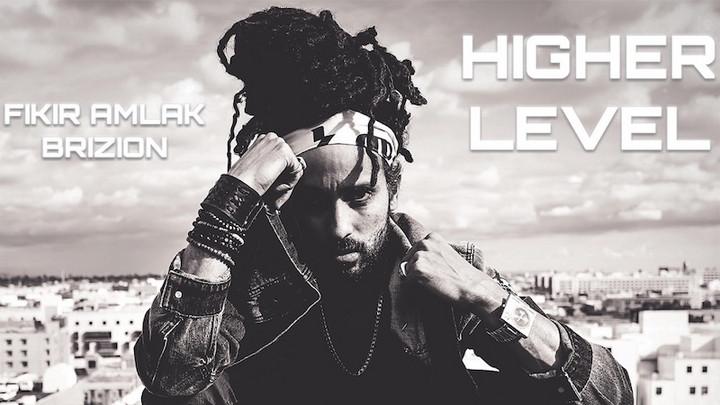 Fikir Amlak & Brizon - Higher Level (Full Album) [1/29/2021]