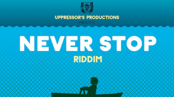 Never Stop Riddim Mix [11/17/2015]