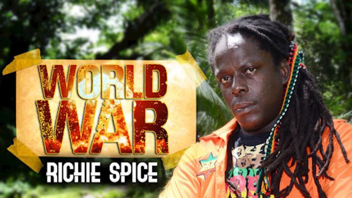 Richie Spice - World War [7/20/2018]