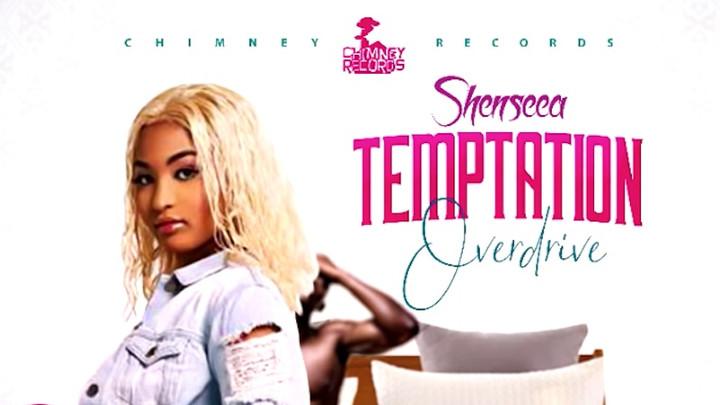 Shenseea - Tempation Overdrive [4/15/2019]