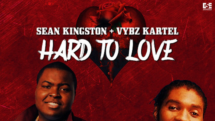 Sean Kingston & Vybz Kartel - Hard To Love [7/24/2020]