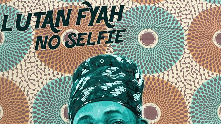 Lutan Fyah - No Selfie [10/2/2020]