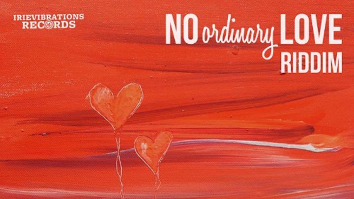 No Ordinary Love Riddim Mix [11/11/2015]
