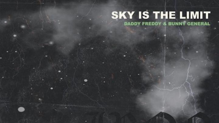Daddy Freddy & Iron Dubz - Sky Is The Limit [10/10/2021]