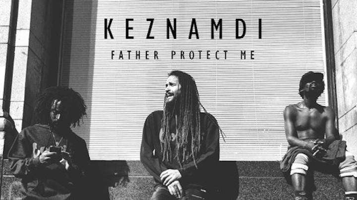 Keznamdi - Father Protect Me (Cazzafura RMX) [1/16/2017]