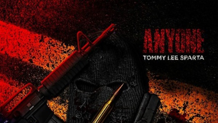 Tommy Lee Sparta - Anyone [3/22/2020]