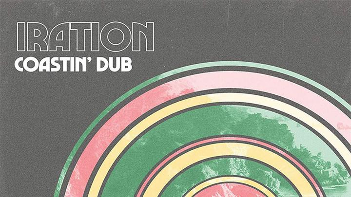 Iration - Coastin' Dub (Full EP) [5/7/2021]