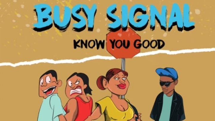 Busy Signal - Know You Good [1/12/2019]