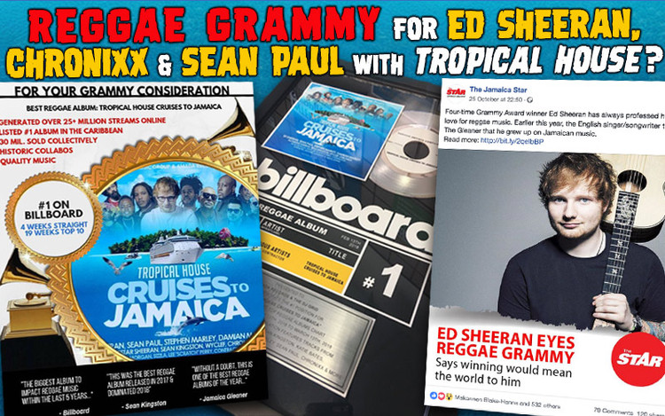 Reggae Grammy for Ed Sheeran, Chronixx & Sean Paul with Tropical House?