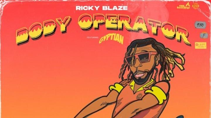 Ricky Blaze feat. Gyptian - Body Operator [4/30/2020]