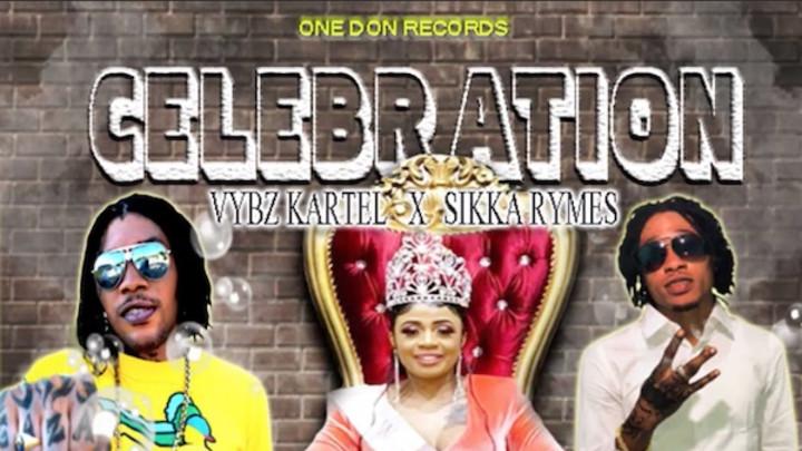 Vybz Kartel & Sikka Rymes - Celebration [2/7/2020]