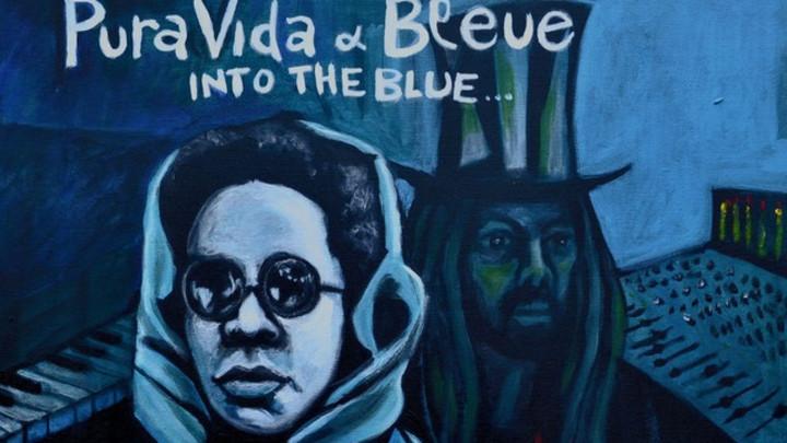 Bleue & Pura Vida - Take Me to Africa [11/8/2017]