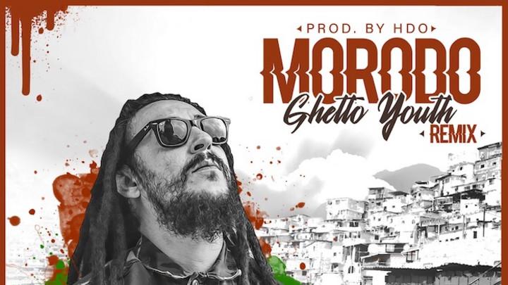 Morodo - Ghetto Youth (Remix) [4/27/2020]