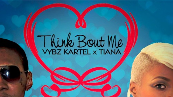 Vybz Kartel & Tiana - Think About Me [11/16/2015]