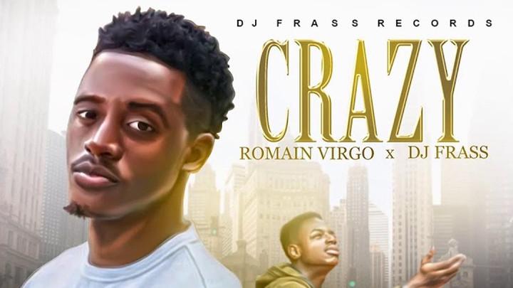 Romain Virgo - Crazy [6/21/2019]