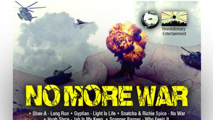 No More War Riddim Mix [5/7/2014]