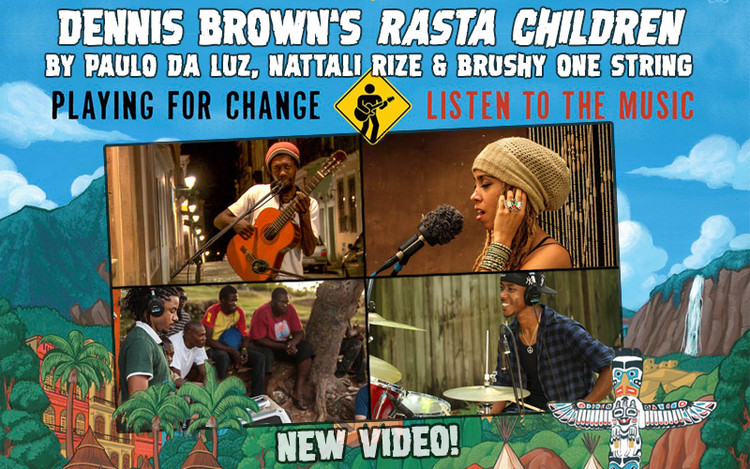 Playing For Change presents Rasta Children by Dennis Brown